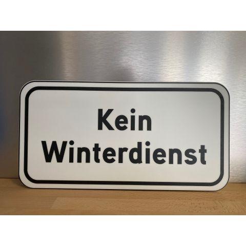 """Schild """"Kein Winterdienst"""""""
